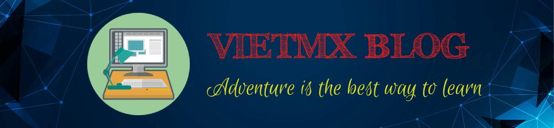 Blog của VietMX